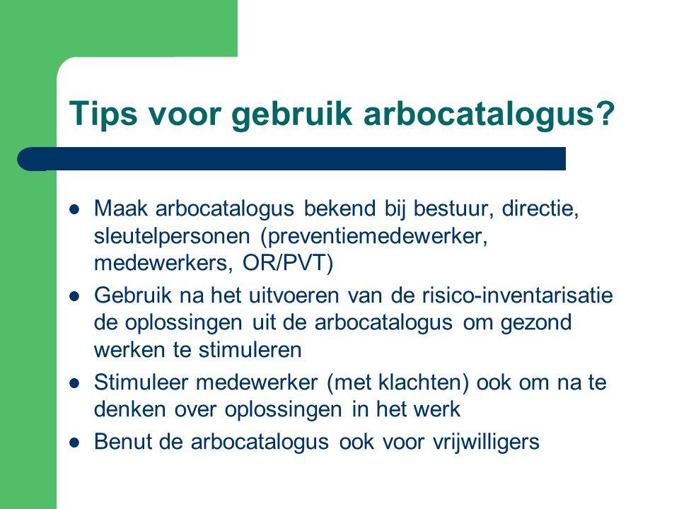 Tips voor gebruik arbocatalogus.
