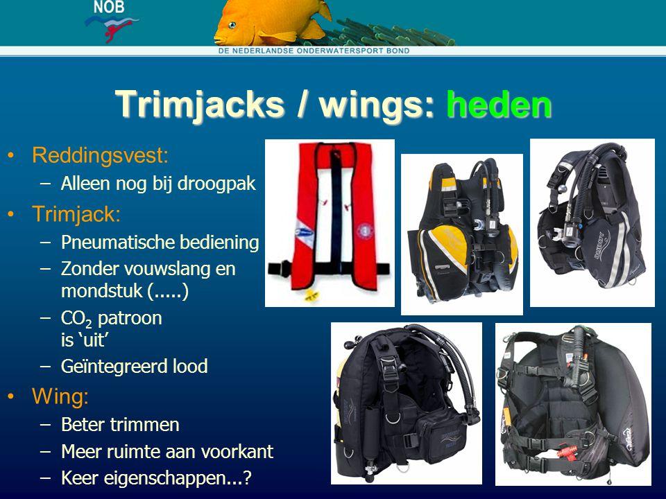 Trimjacks / wings: heden Reddingsvest: –Alleen nog bij droogpak Trimjack: –Pneumatische bediening –Zonder vouwslang en mondstuk (.....) –CO 2 patroon