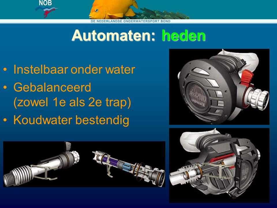 Automaten: heden Instelbaar onder water Gebalanceerd (zowel 1e als 2e trap) Koudwater bestendig