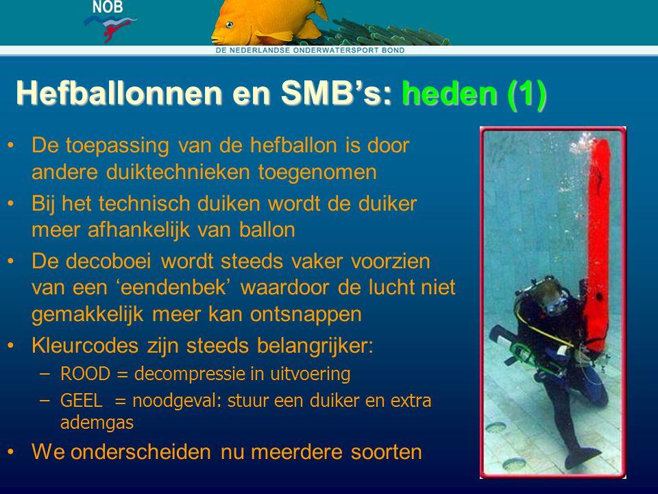 Hefballonnen en SMB's: heden (1) De toepassing van de hefballon is door andere duiktechnieken toegenomen Bij het technisch duiken wordt de duiker meer