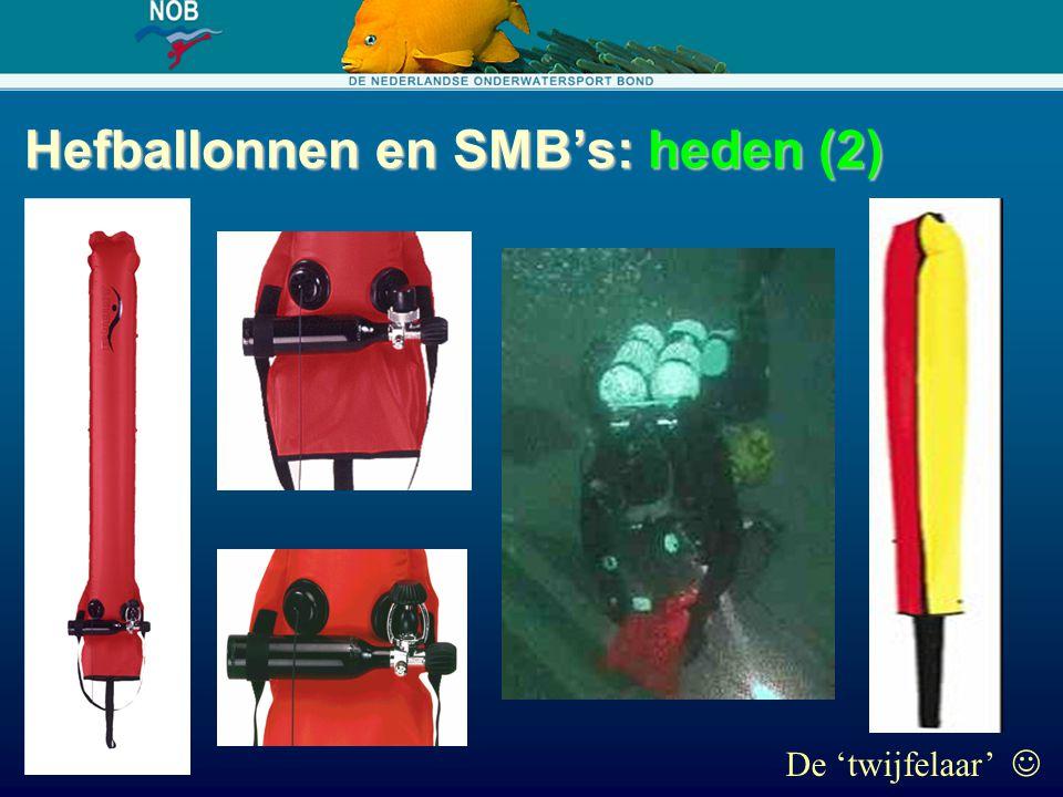 Hefballonnen en SMB's: heden (2) De 'twijfelaar'