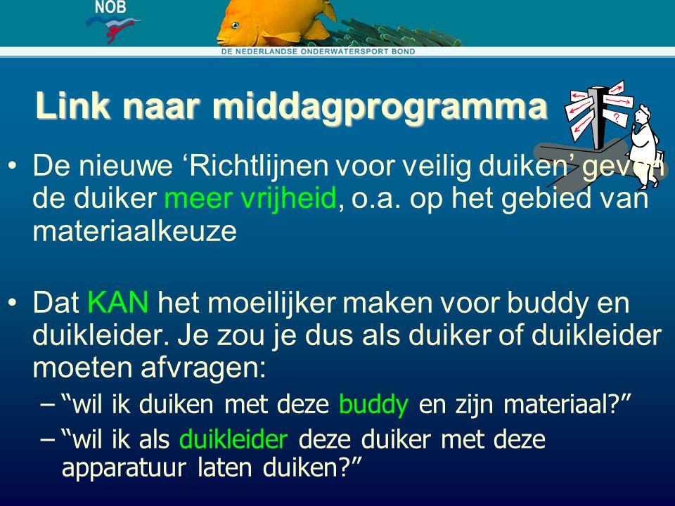 Link naar middagprogramma De nieuwe 'Richtlijnen voor veilig duiken' geven de duiker meer vrijheid, o.a. op het gebied van materiaalkeuze Dat KAN het