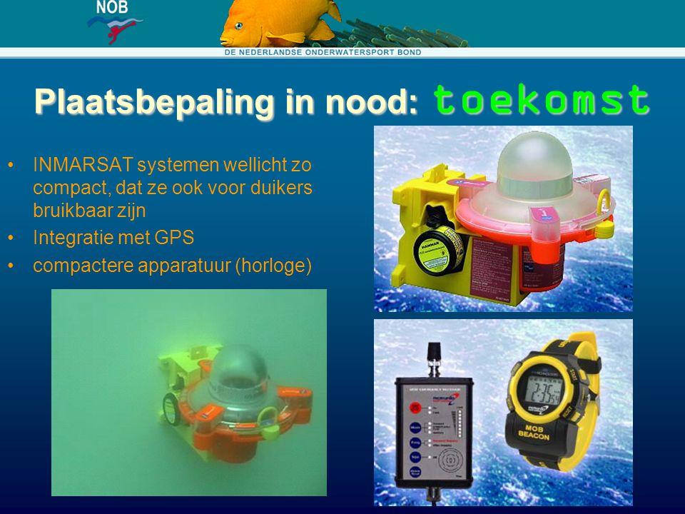 Plaatsbepaling in nood: toekomst INMARSAT systemen wellicht zo compact, dat ze ook voor duikers bruikbaar zijn Integratie met GPS compactere apparatuu