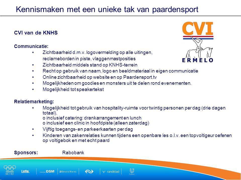 Kennismaken met een unieke tak van paardensport CVI van de KNHS Communicatie: Zichtbaarheid d.m.v.
