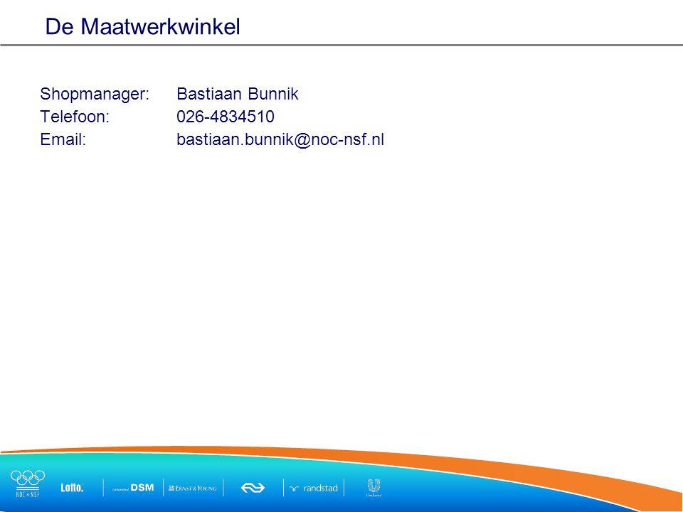 De Maatwerkwinkel Shopmanager: Bastiaan Bunnik Telefoon:026-4834510 Email:bastiaan.bunnik@noc-nsf.nl