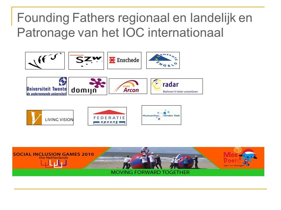 Founding Fathers regionaal en landelijk en Patronage van het IOC internationaal