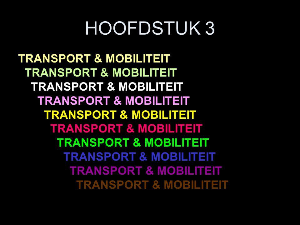 HOOFDSTUK 3 TRANSPORT & MOBILITEIT