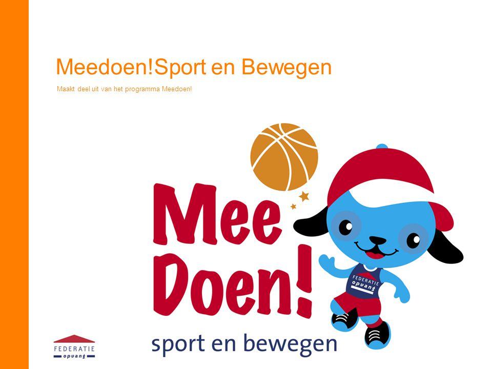 Meedoen!Sport en Bewegen Maakt deel uit van het programma Meedoen!