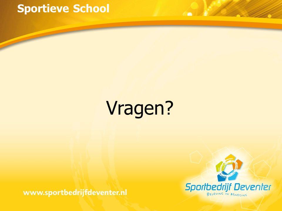 Sportieve School Vragen?
