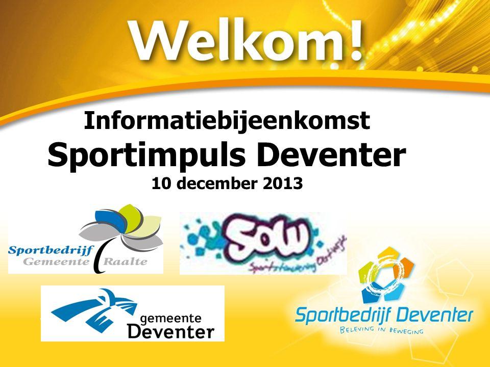 Informatiebijeenkomst Sportimpuls Deventer 10 december 2013