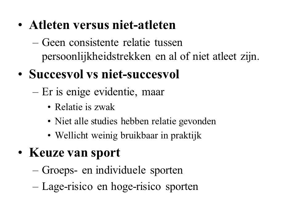 Atleten versus niet-atleten –Geen consistente relatie tussen persoonlijkheidstrekken en al of niet atleet zijn. Succesvol vs niet-succesvol –Er is eni