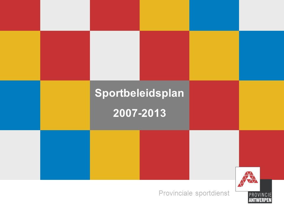 2 Provinciale Sportdienst bestuursakkoord opdrachten decreet sport voor allen 28.02.2007 grote betrokkenheid sportsector Planningsteam met leden sportraad Bevraging stakeholders 2005 (sportfederaties, gemeenten, lezers sportbrief en gebruikers accommodatie) Klankbordgroepen (sportfederaties, sportregio's, gehandicaptensport, provinciale sportraad …) Zowel bij de planning, uitvoering als evaluatie Situering Sportbeleidsplan op basis van …