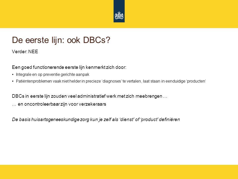 De eerste lijn: ook DBCs.