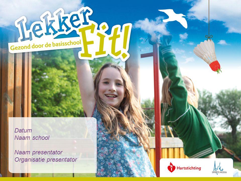 Verdere info www.lekkerfitopschool.nl Informatiebrochure Lekker Fit.
