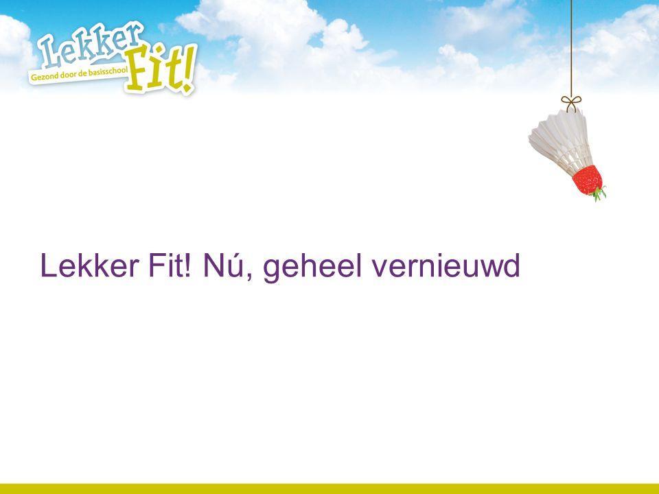 Inhoud presentatie Gezonde leefstijl De methode Aan de slag www.lekkerfitopschool.nl