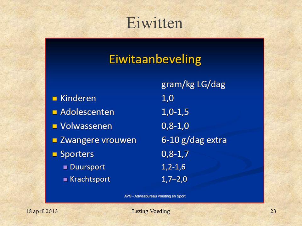 Lezing Voeding2318 april 2013Lezing Voeding23 Eiwitten
