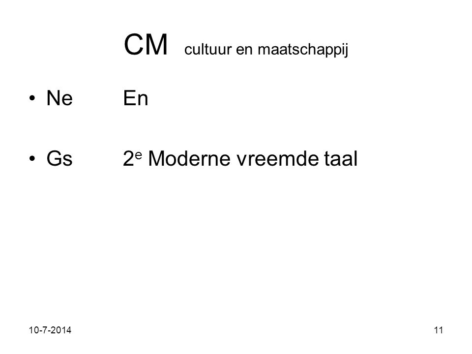 11-7-201411 CM cultuur en maatschappij NeEn Gs2 e Moderne vreemde taal