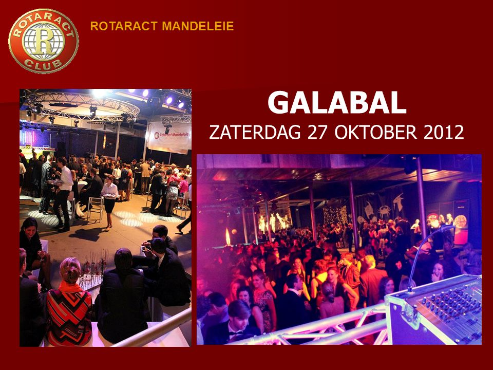 ROTARACT MANDELEIE GALABAL ZATERDAG 27 OKTOBER 2012