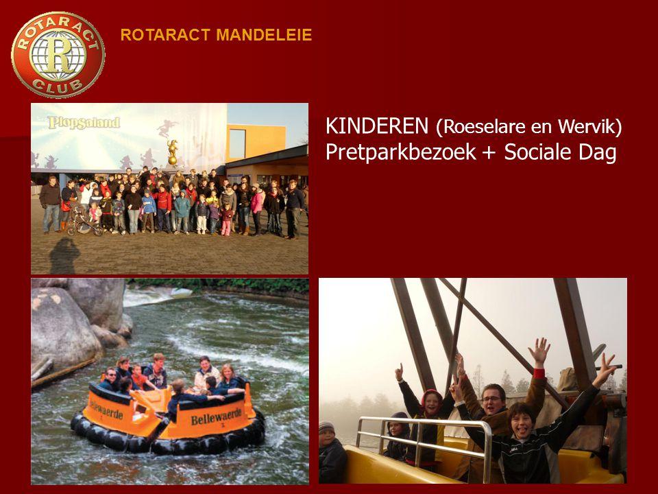 ROTARACT MANDELEIE KINDEREN (Roeselare en Wervik) Pretparkbezoek + Sociale Dag