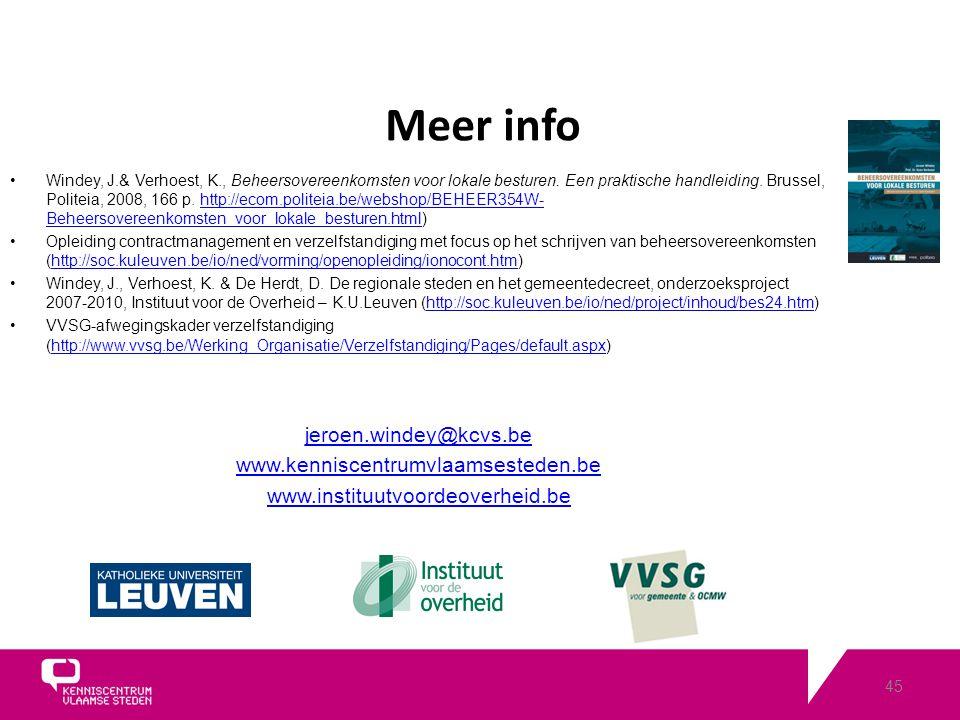 45 Meer info Windey, J.& Verhoest, K., Beheersovereenkomsten voor lokale besturen.