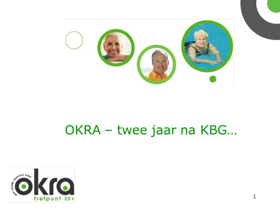 1 OKRA – twee jaar na KBG…