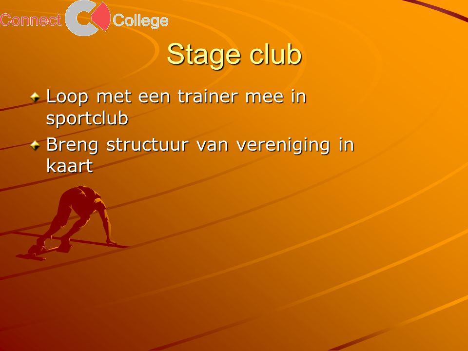 Stage club Loop met een trainer mee in sportclub Breng structuur van vereniging in kaart