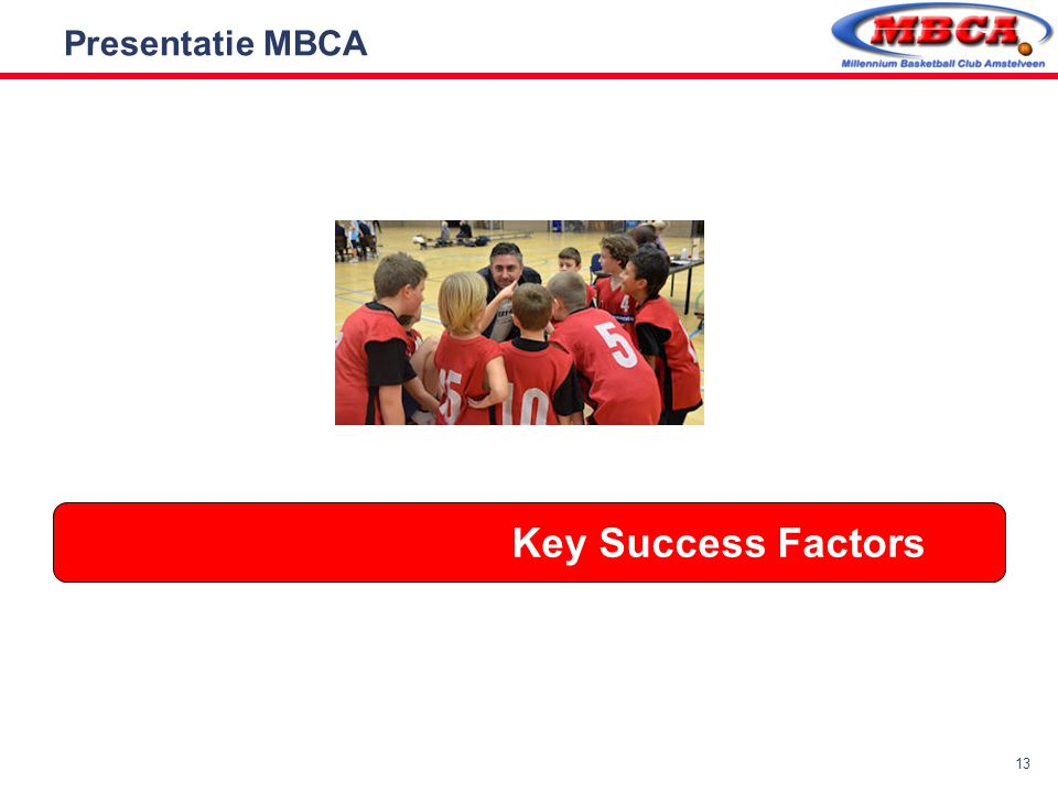 13 Presentatie MBCA Key Success Factors