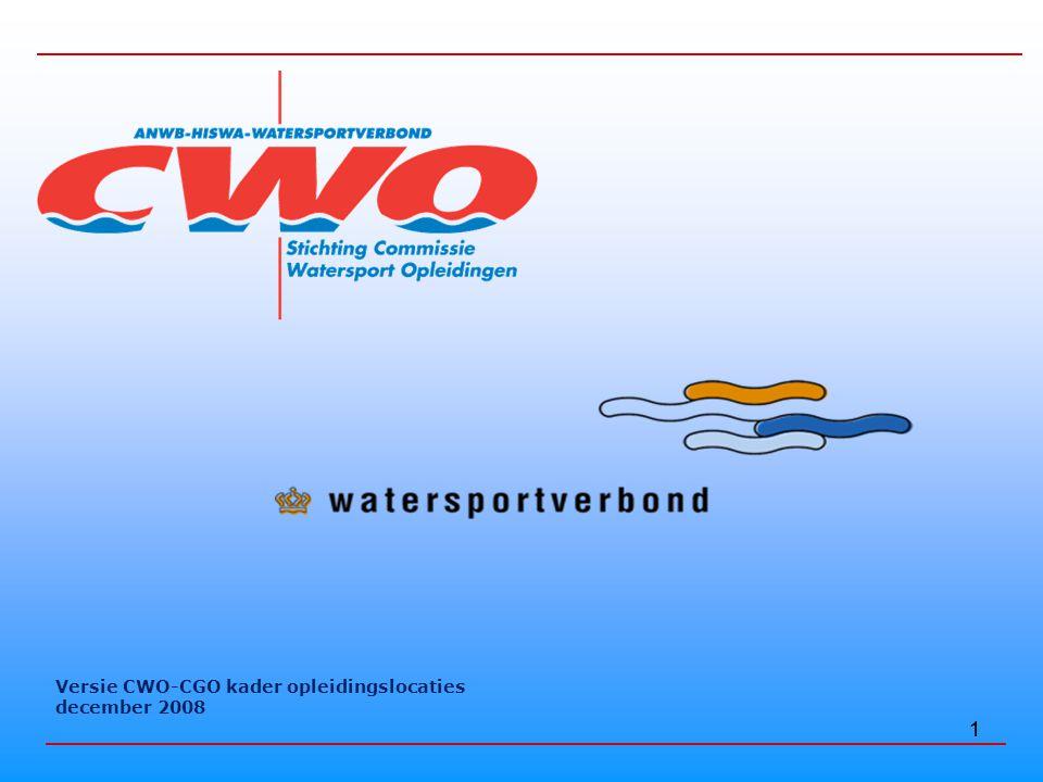 1 Versie CWO-CGO kader opleidingslocaties december 2008 1