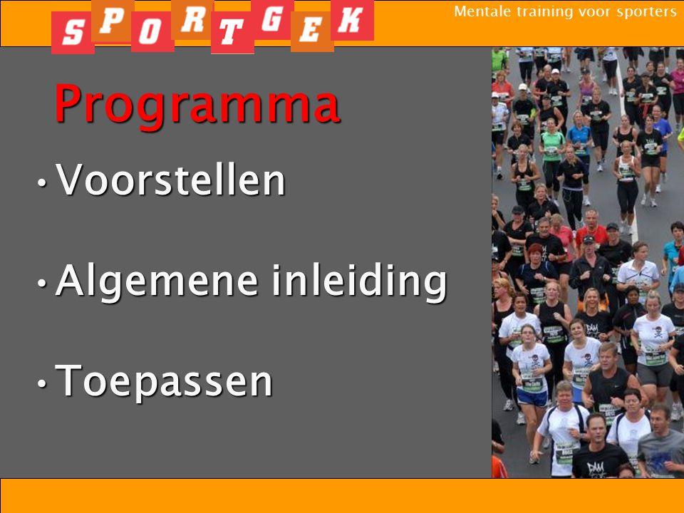 Mentale training voor sporters Tot Slot Veel succes/plezier met de toepassing!