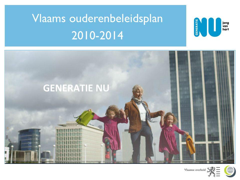 GENERATIE NU Vlaams ouderenbeleidsplan 2010-2014