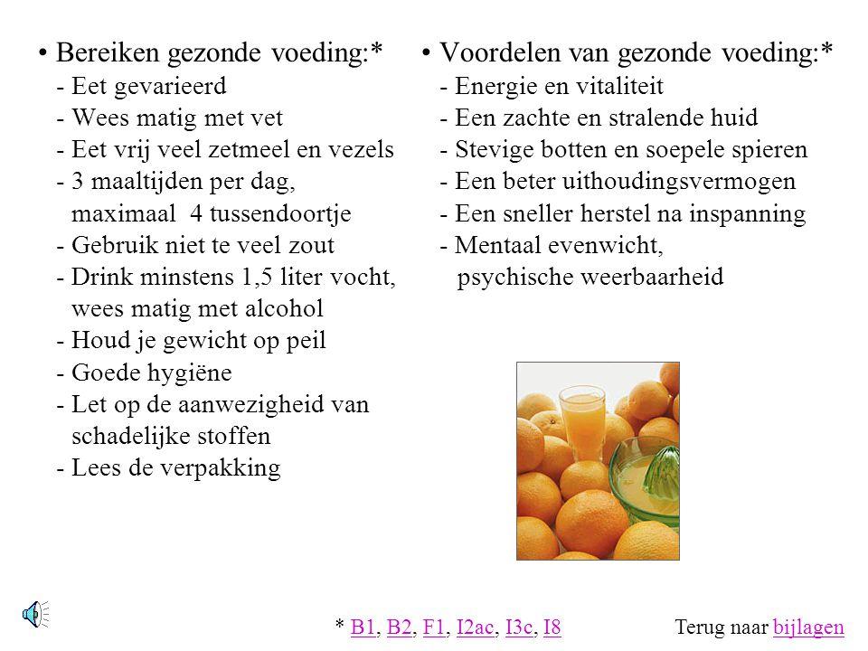 Voeding 6 voedingsstoffen*: - koolhydraten- vetten - eiwitten- water - mineralen- vitaminen 4 groepen voedingsmiddelen* (zie figuur hiernaast) Hoeveel