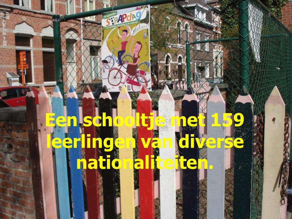 Een schooltje met 159 leerlingen van diverse nationaliteiten.