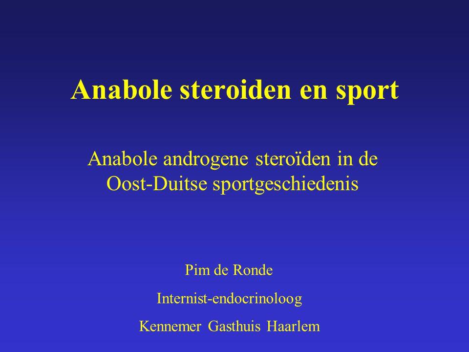 Anabole steroiden en sport Anabole androgene steroïden in de Oost-Duitse sportgeschiedenis Pim de Ronde Internist-endocrinoloog Kennemer Gasthuis Haar