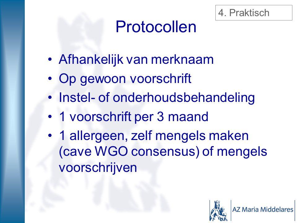 Protocollen Afhankelijk van merknaam Op gewoon voorschrift Instel- of onderhoudsbehandeling 1 voorschrift per 3 maand 1 allergeen, zelf mengels maken