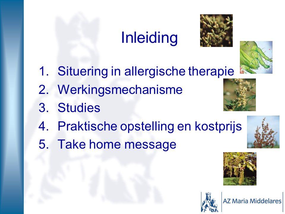Inleiding 1.Situering in allergische therapie 2.Werkingsmechanisme 3.Studies 4.Praktische opstelling en kostprijs 5.Take home message