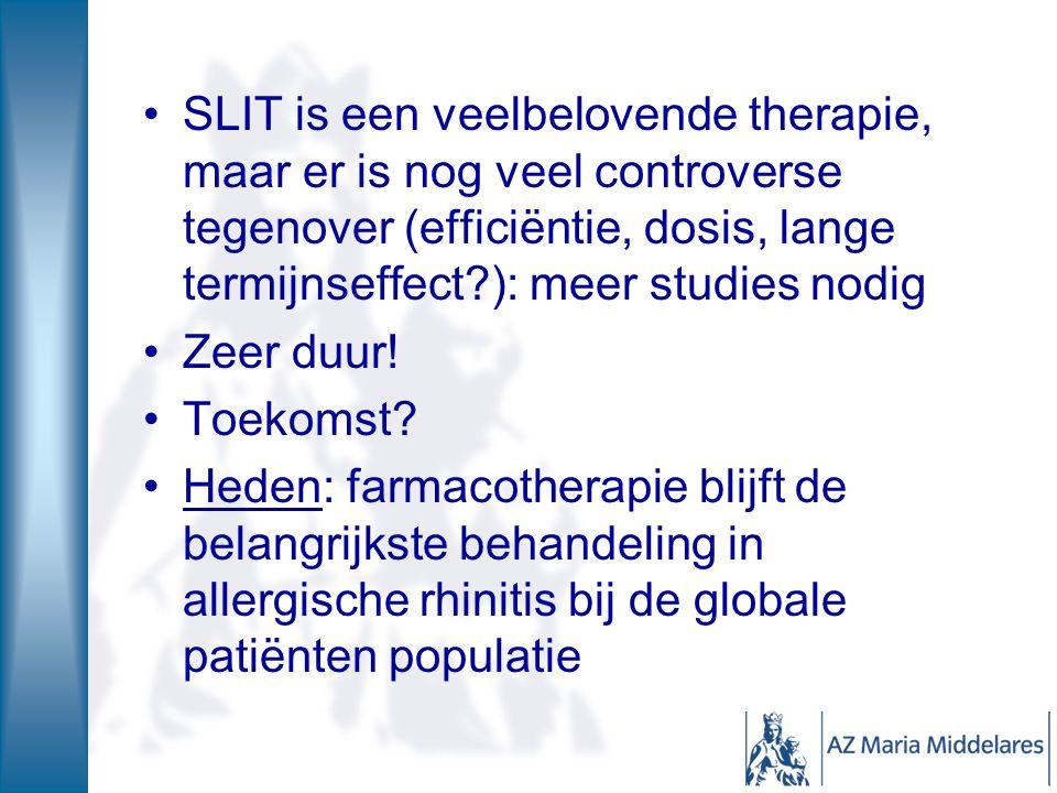 SLIT is een veelbelovende therapie, maar er is nog veel controverse tegenover (efficiëntie, dosis, lange termijnseffect?): meer studies nodig Zeer duu