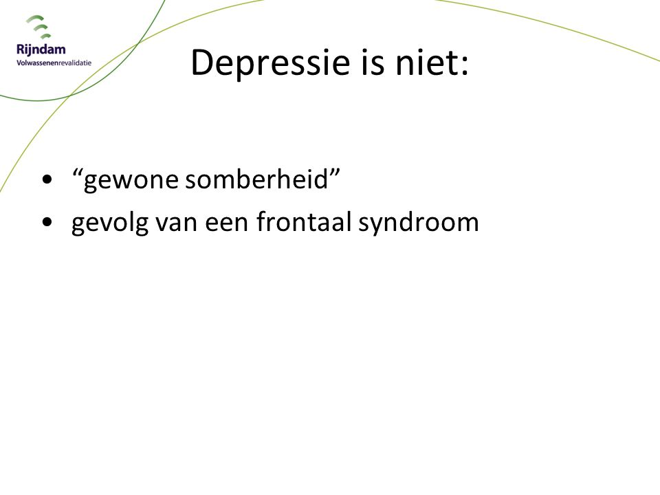 Depressie is niet: gewone somberheid gevolg van een frontaal syndroom