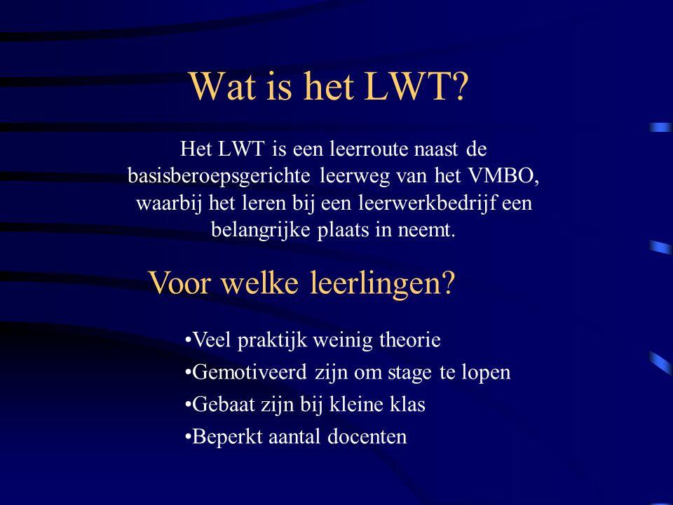 Wat is het LWT? Het LWT is een leerroute naast de basisberoepsgerichte leerweg van het VMBO, waarbij het leren bij een leerwerkbedrijf een belangrijke