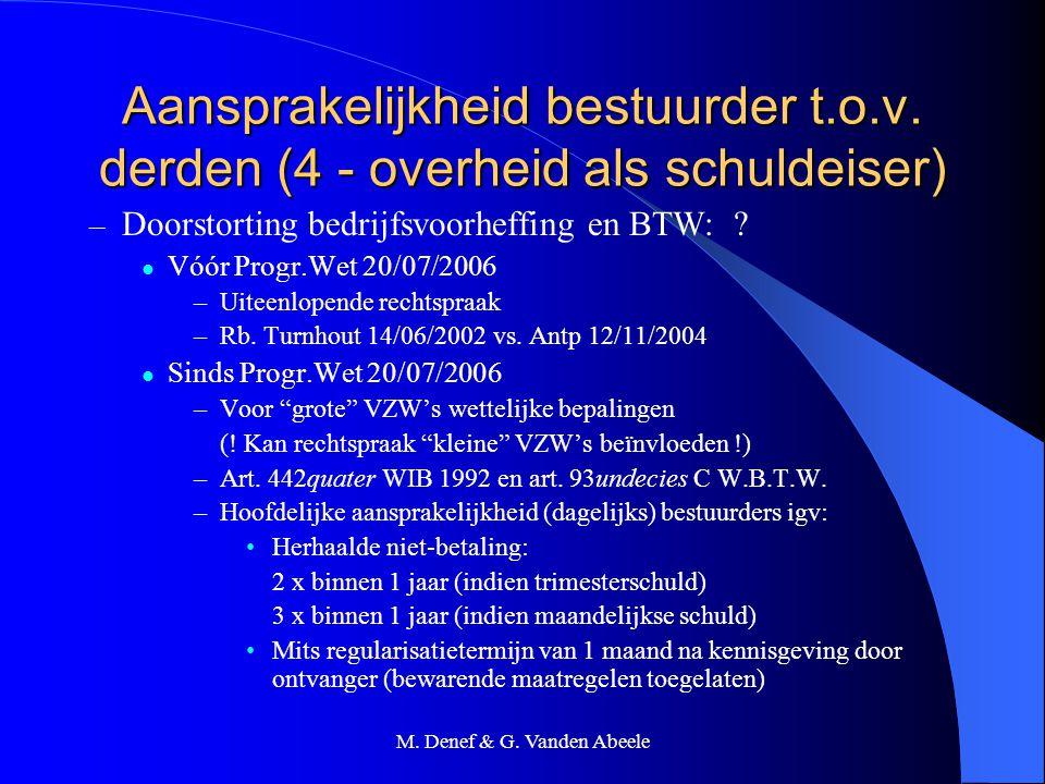 M. Denef & G. Vanden Abeele Aansprakelijkheid bestuurder t.o.v. derden (4 - overheid als schuldeiser) – Doorstorting bedrijfsvoorheffing en BTW: ? Vóó