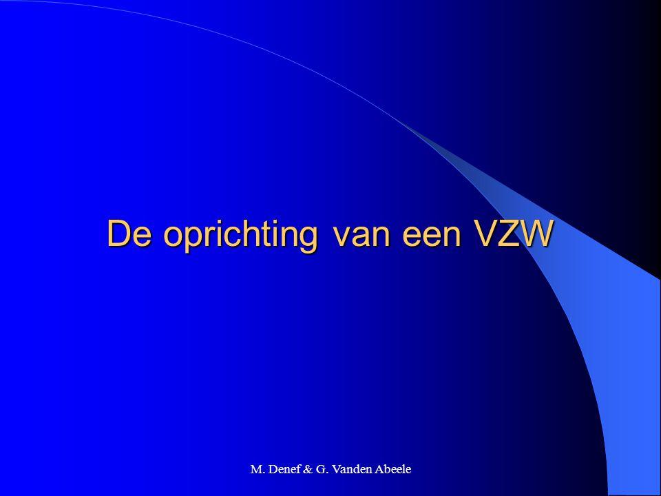 M. Denef & G. Vanden Abeele De oprichting van een VZW
