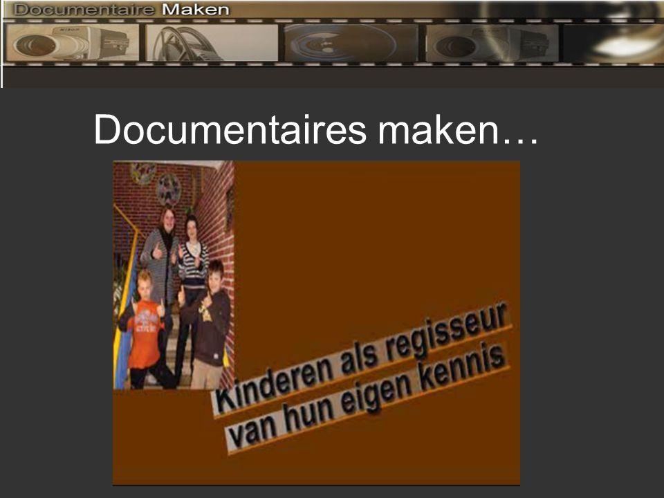 Waarom documentaires maken.