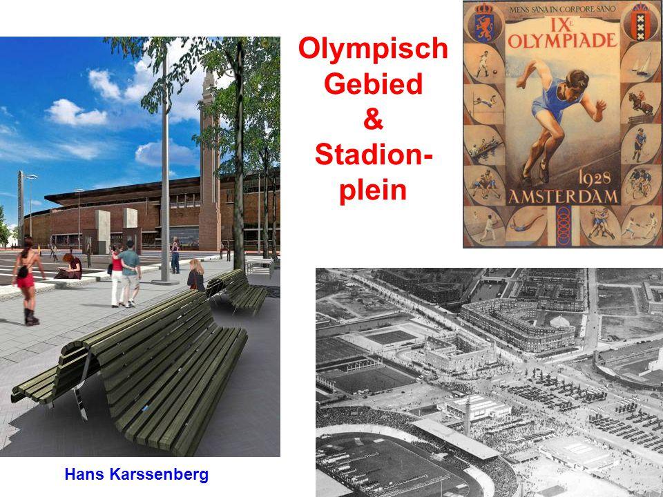 Olympisch Gebied & Stadion- plein Hans Karssenberg