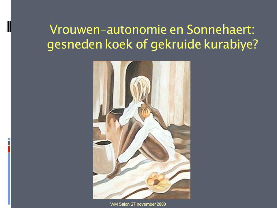 V/M Salon 27 november 2008 Vrouwen-autonomie en Sonnehaert: gesneden koek of gekruide kurabiye?