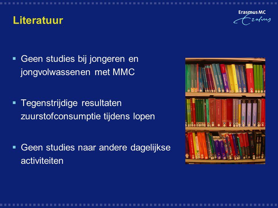 Literatuur  Geen studies bij jongeren en jongvolwassenen met MMC  Tegenstrijdige resultaten zuurstofconsumptie tijdens lopen  Geen studies naar and