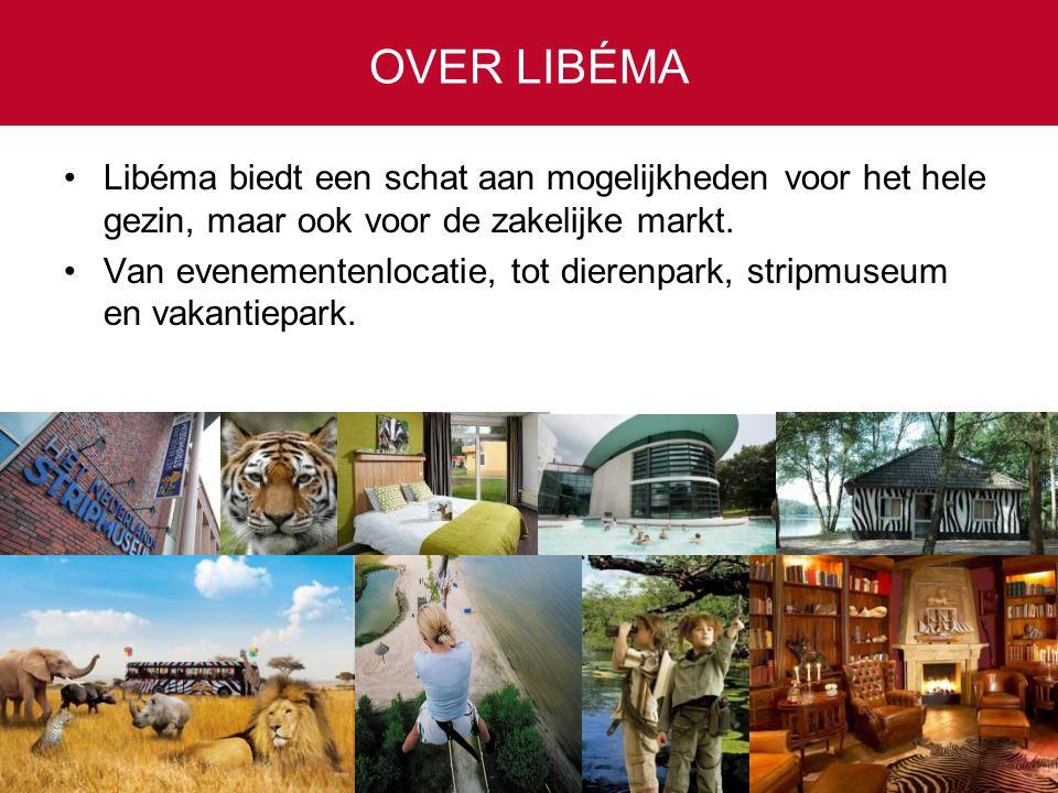 Libéma biedt een schat aan mogelijkheden voor het hele gezin, maar ook voor de zakelijke markt.