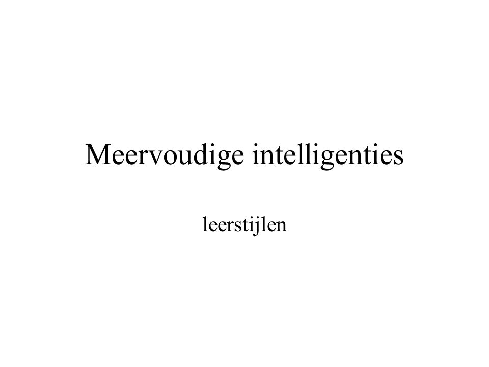 Meervoudige intelligenties leerstijlen
