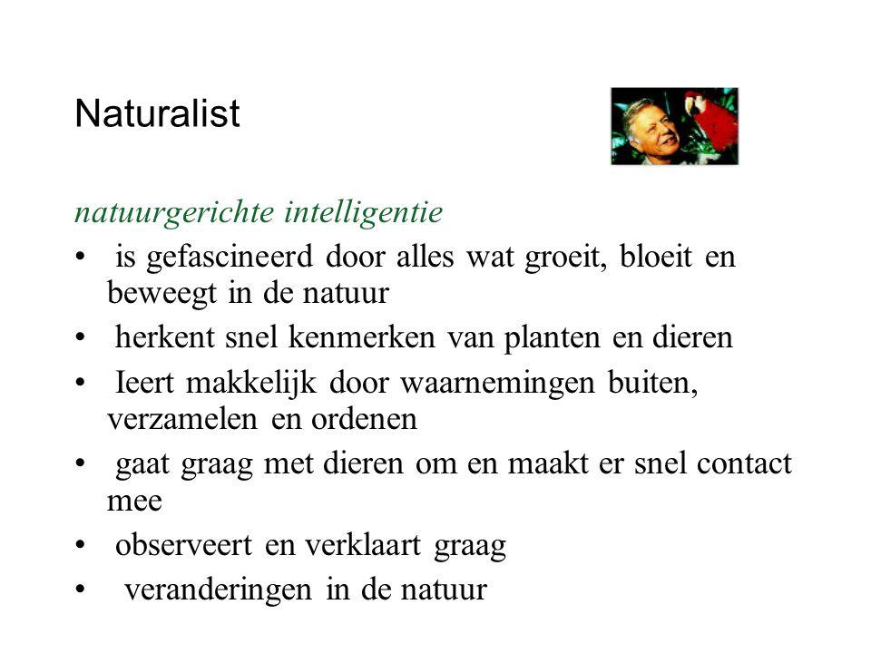 Naturalist natuurgerichte intelligentie is gefascineerd door alles wat groeit, bloeit en beweegt in de natuur herkent snel kenmerken van planten en di