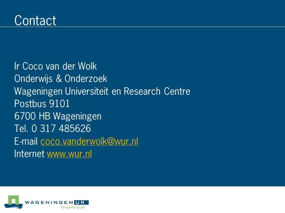 Contact Ir Coco van der Wolk Onderwijs & Onderzoek Wageningen Universiteit en Research Centre Postbus 9101 6700 HB Wageningen Tel. 0 317 485626 E-mail