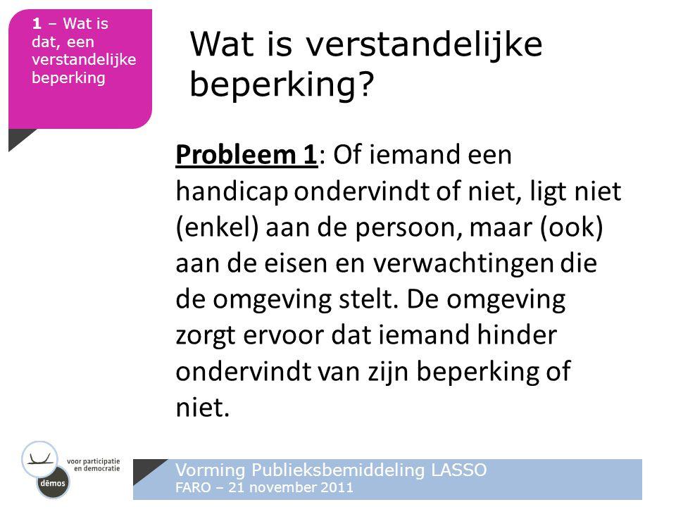 Vorming Publieksbemiddeling LASSO FARO – 21 november 2011 3 – Hoe drempels wegnemen?