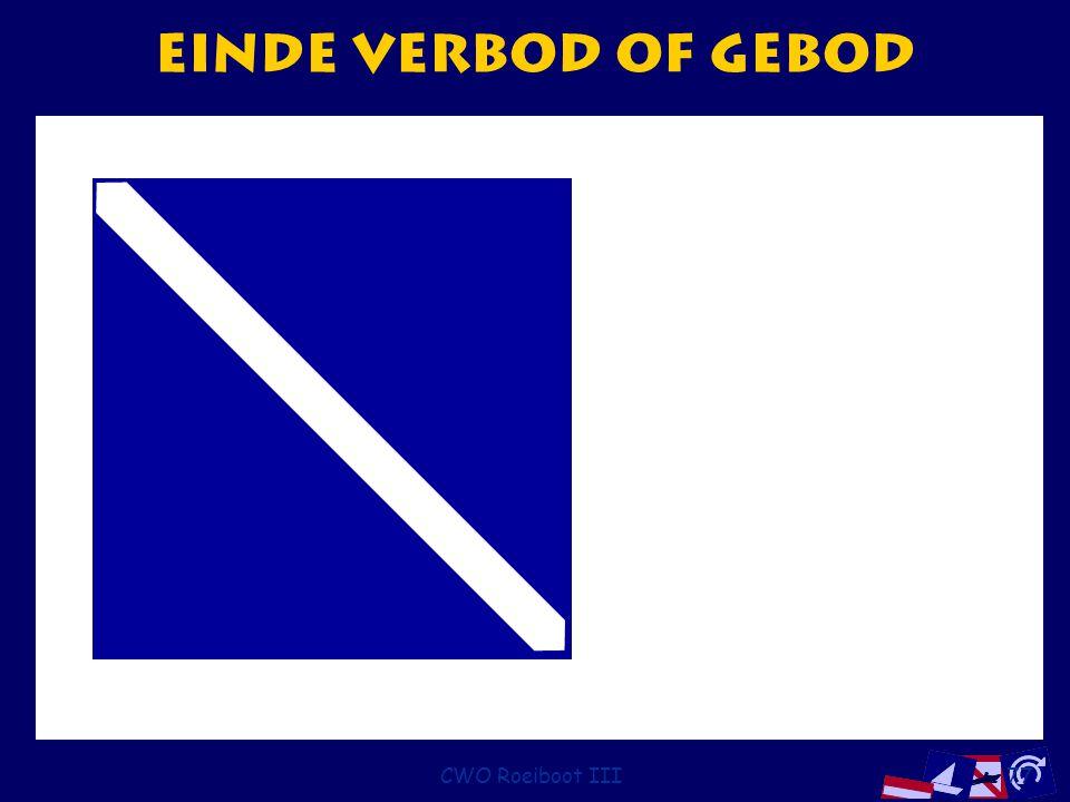 CWO Roeiboot III77 Einde verbod of gebod